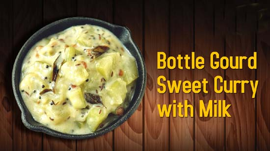 Bottle Gourd Sweet Curry with Milk