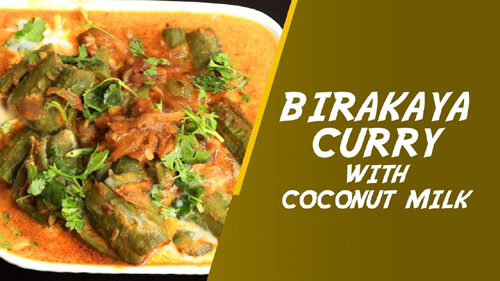 Birakaya Curry With Coconut Milk