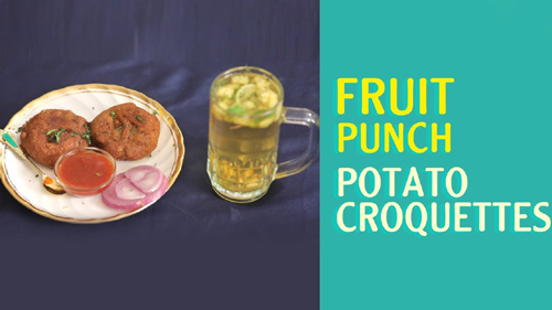 Fruit Punch and Potato Croquettes