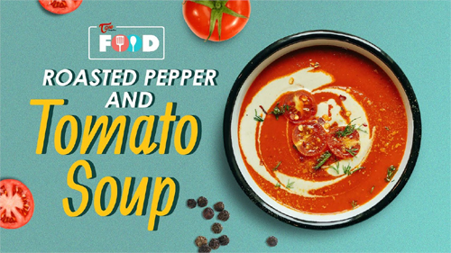 Roasted Pepper and Tomato Soup Recipe