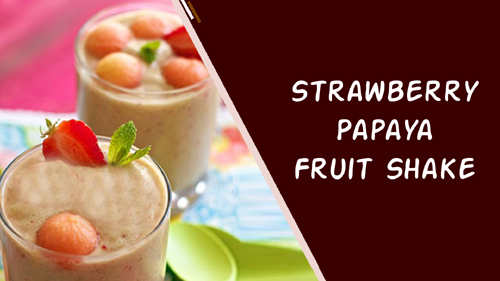 Strawberry Papaya Fruit Shake