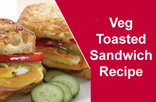 Veg Toasted Sandwich Recipe