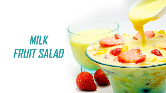 Milk Fruit Salad