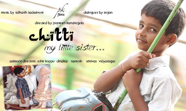 <a target='_blank' href='http://teluguone.com/shortfilms/films/shortfilmdetail-462.html'>Chitti (My Little Sister)</a>