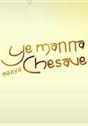 Yemanna Maaya Chesave