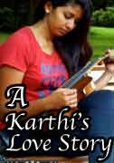A Karthi's Love Story