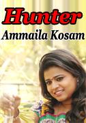 HUNTER (Ammaila Kosam)