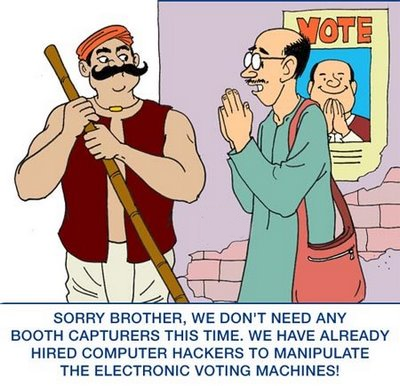 ELECTRONIC VOTING MACHINES are believed to be ... be other methods of manipulation and that too at different stages of the voting   and counting process... joke of the century