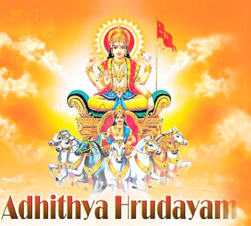 Aditya Hrydayam is a hymn associated with Sun God and was recited by the sage Agastya to Rama on the battlefield before fighting with Ravana.