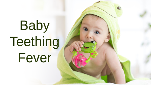 Baby Teething Fever