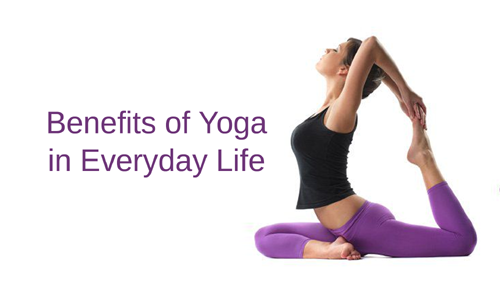 Benefits of Yoga in Everyday Life