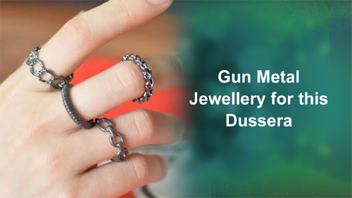 Gun Metal Jewellery for this Dussera