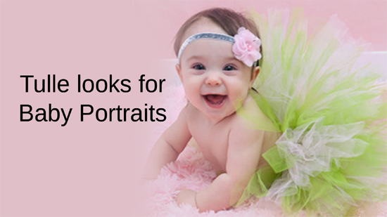 Tulle looks for Baby Portraits