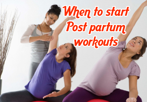 When to start Post partum workouts