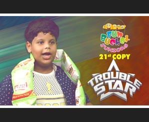 Fun Bucket JUNIORS | Trouble Star | Episode 21 | Kids Fu