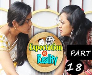 Expectation Vs Reality | Sankranthi Special | Episode #1