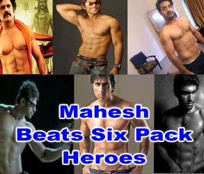 Mahesh Babu Beats Six Pack Heroes