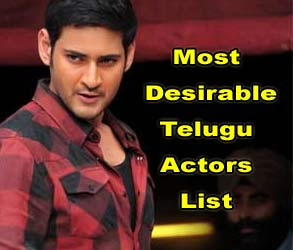 Most Desirable Telugu Actors List