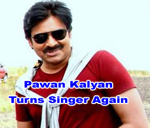 Pawan Kalyan Turns Singer Again