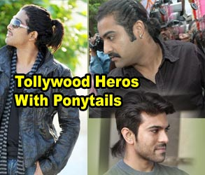 Tollywood Heros With Ponytails