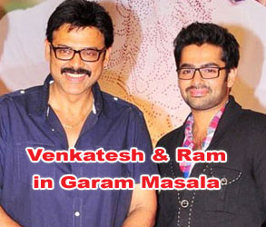 Venkatesh and Ram in Garam Masala