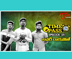 TIME PASS | Telugu Comedy Web Series | Episode 1 | Lover