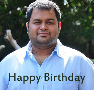 Happy Birthday Thaman, Thaman Happy Birthday, Thaman Birthday, S.S Thaman Happy Birthday, Music Director S S Thaman Birthday.