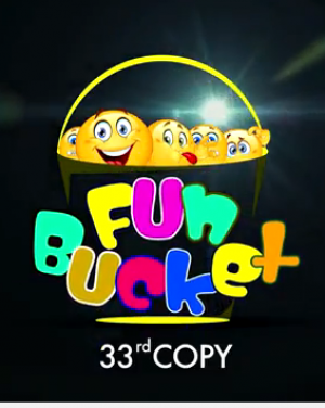 Fun Bucket | 33rd Copy | Funny Videos