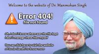 Error 404! File Not Found Website of Manmohan Singh