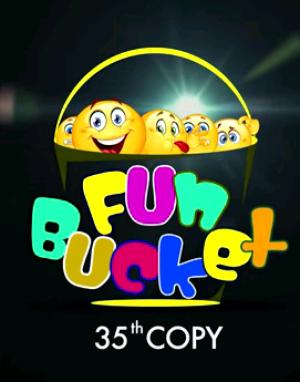 Fun Bucket | 35th Copy | Funny Videos