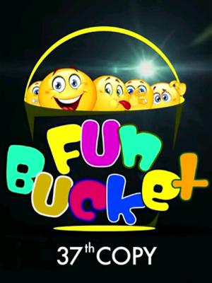 Fun Bucket | 37th Copy | Funny Videos