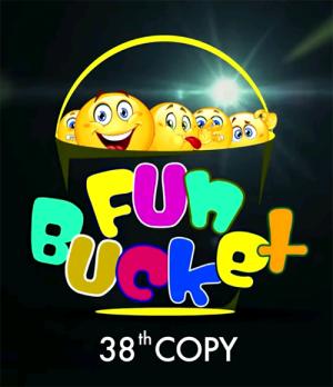 Fun Bucket | 38th Copy | Funny Videos