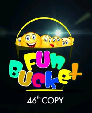 Fun Bucket | 46th Copy | Funny Videos