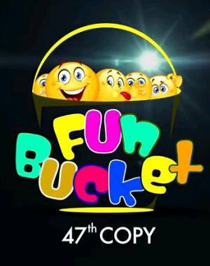 Fun Bucket | 47th Copy | Funny Videos