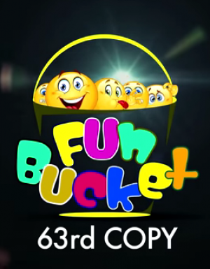 Fun Bucket | 63rd Copy | Funny Videos