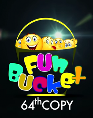 Fun Bucket | 64th Copy | Funny Videos