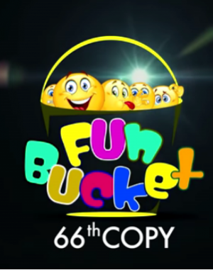 Fun Bucket | 66th Copy | Funny Videos