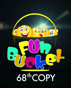 Fun Bucket | 68th Copy | Funny Videos