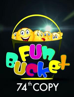Fun Bucket | 74th Copy | Funny Videos