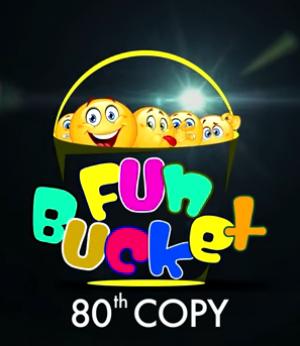 Fun Bucket | 80th Copy | Funny Videos