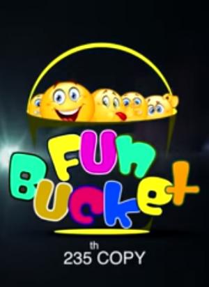 Fun Bucket 235th Episode
