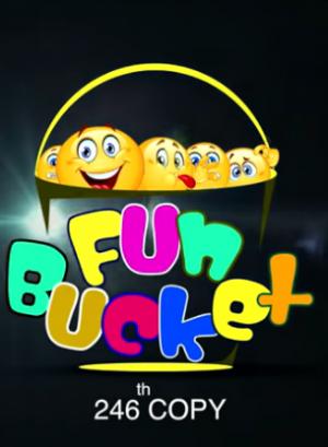 Fun Bucket 246 Episode