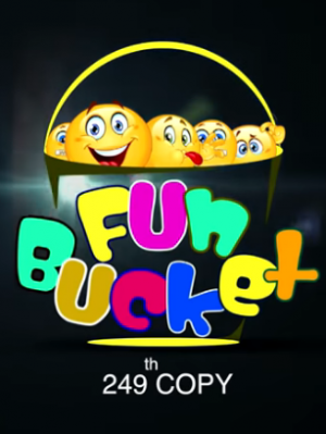 Fun Bucket 249 Episode