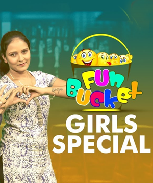 Fun Bucket GIRLS Special 141st Episode