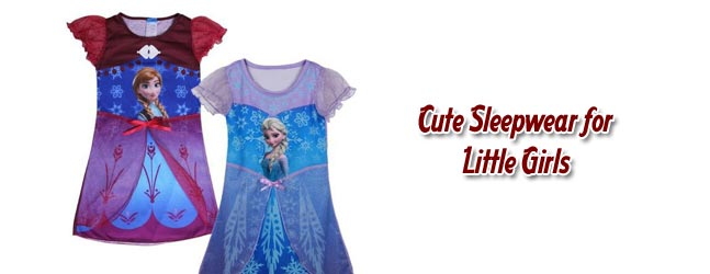 Cute Sleepwear for Little Girls