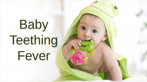 Baby Teething Fever