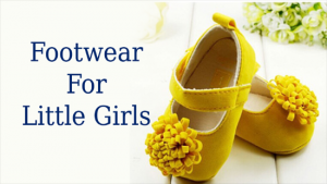 Footwear For Little Girls