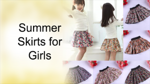Summer Skirts for Girls