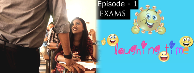 Laughing Time - Episode 01 - Exams